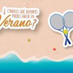 ¿Conoces qué deportes puedes hacer en verano?